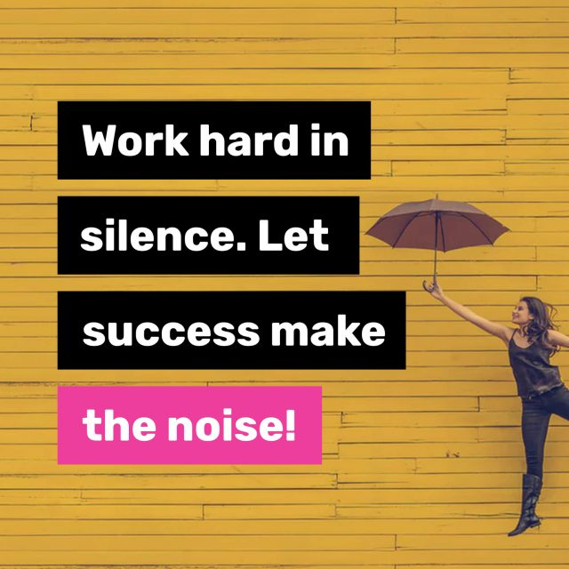 Work-hard-in-silence.-Let-success-make-the-noise.